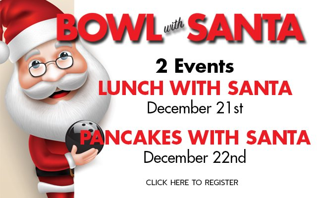 Bowl with Santa. Click here to register