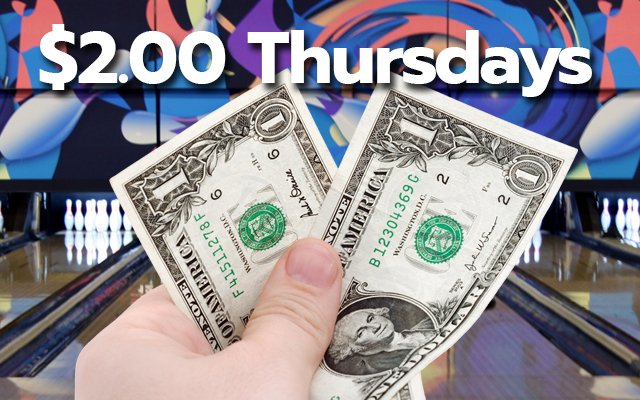 Two Dollar Thursday Special